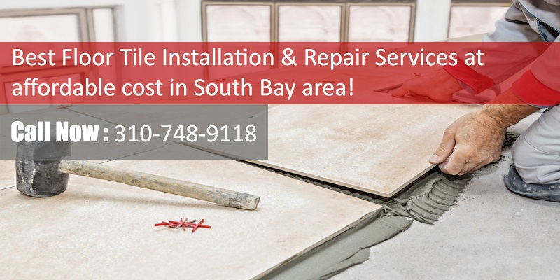 Floor Tile Repair Southbay Los Angeles | Local Floor Tile Contractor ...